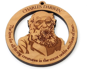 "Charles Darwin Ornament - Science Naturalist Geologist and Evolution ""The love for all living creatures is the most noble attribute of man."""