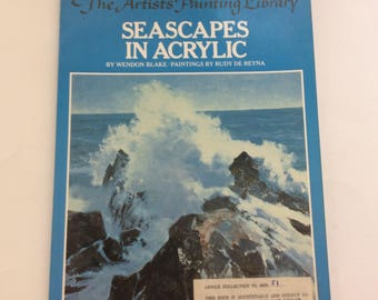 Seascapes In Acrylic, By Enron Blake, Rudy De Reyna, Art Instruction Book, 1979 Edition