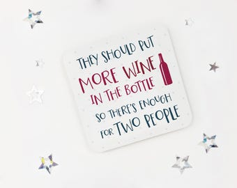 Funny wine lovers coaster - cheeky wine gift - drink mat - birthday coaster - token gift - fun present for best friend - mothers day gift