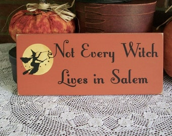 Witch Sign Not Every Witch Wood Primitive Painted Halloween Wall Decor
