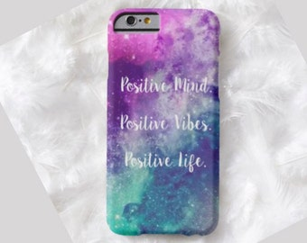 Positive Vibes Cell Phone Case, iPhone 6 case, Note 4 cell case, iPhone 6 plus cell case, iPhone 6 plus case, Galaxy Samsung S6 #561