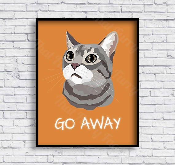 Printable cat poster cat gift print it yourself go away solutioingenieria Image collections