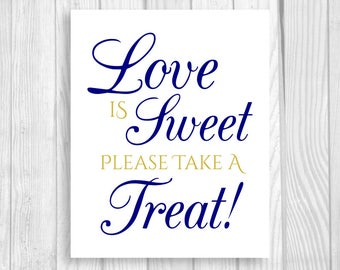 SALE Love is Sweet Take A Treat 5x7, 8x10 Printable Wedding or Bridal Shower Candy Buffet Sign - Navy Blue and Gold - Instant Download