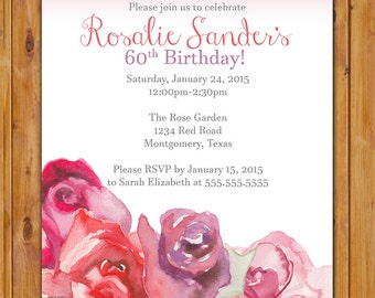 Watercolor Roses Birthday Invitation Feminine floral flower Invite Surprise Celebration 40th 50th 60th Any Age 5x7 Digital JPG file (401)