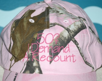 Birthday Baseball Hat - 50th Birthday hat - Pink Camo baseball cap - 50 I demand  Embroidered baseball cap - Custom Hat - Birthday Gift