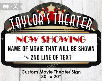 Custom Movie Theater Sign - DIY Printable Sign