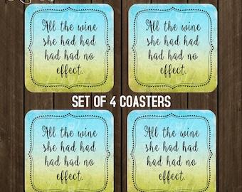 Coaster set of 4,  All the wine she had no effect, Geek Coaster, Housewarming Gift, Drink Coasters, Coffee Coaster, Hostess Gift Nerd CSA2