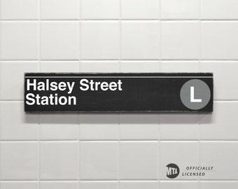 Halsey Street Station - New York City Subway Sign - Wood Sign