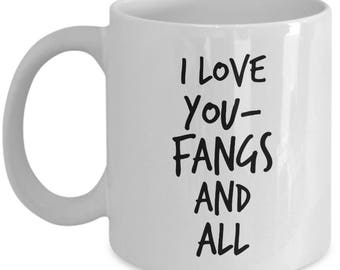 Fangs and All, Vampire Mug, Vampire Gift, Werewolf Mug
