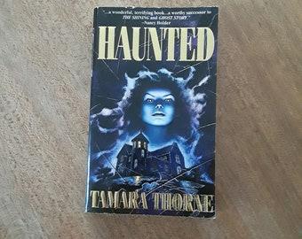 Haunted by Tamara Thorne