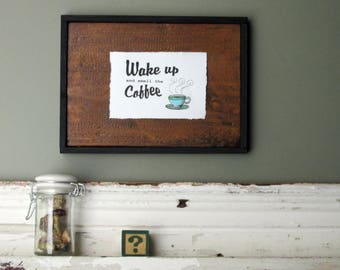 "home decor - ""Wake Up and Smell the Coffee""- kitchen wall art"