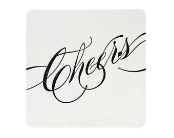 Cheers Coasters Letterpress on Thick Cotton Paper