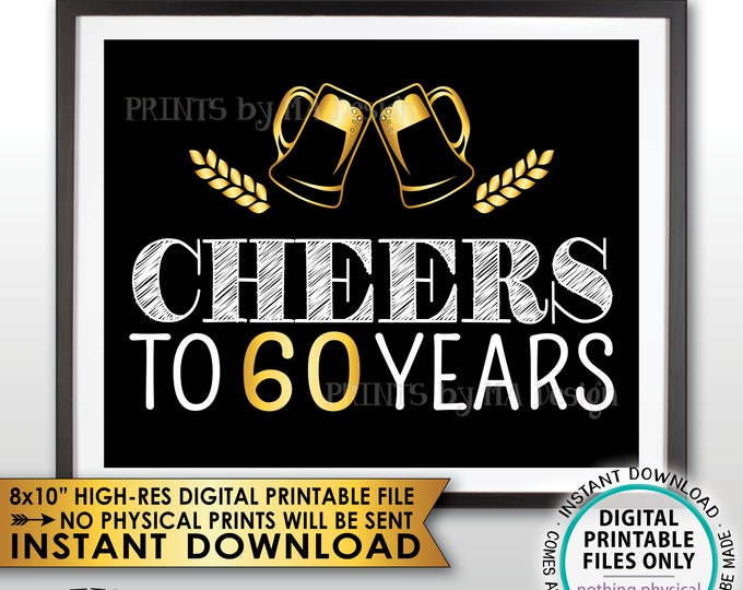 """Cheers to 60 Years Birthday Party Decor, Black and Gold, 60th Birthday Party Decoration, 60th Anniversary, PRINTABLE 8x10"""" Instant Download"""