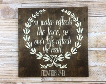 As Water Reflects The Face, Proverbs 27:19, Typography, Rustic Home Decor, Scripture, Wall Art, Wood Sign