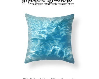 Water Ripples Photo Pillow, Abstract Pool Water pillow case, Lake Water Toss Pillow, Aqua Blue Cushion Case, Summer Beach Throw Pillow