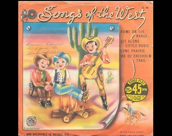 Songs of the West - Vintage 45 rpm Bonus Play Cricket Record