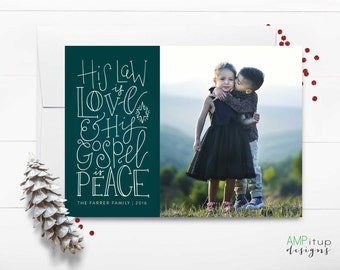 Religious Photo Christmas Card - His Law is Love, Gospel is Peace - Custom Religous Christmas Card - Printable Religious Card -Hand Lettered