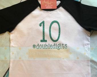Double Digits - Tenth birthday - hashtag - 10th birthday shirt -  birthday party - #doubledigits -10th Birthday - girls birthday shirt, TEN