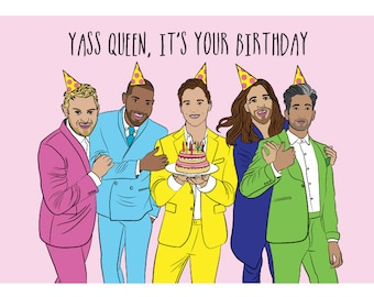 Queer Eye Birthday card - Queer Eye TV show -  Jonathan - Tan -Antoni - Bobby - Karamo - Can you Believe? - Gay friend birthday card