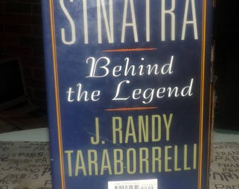 Vintage (1997) Sinatra: Behind the Legend hardcover book w/dust jacket by J. Randy Taraborrelli. Rose Books | Birch Lane Press. Complete.
