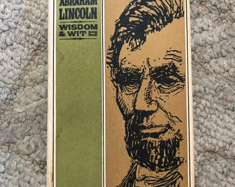 Abraham Lincoln Wisdom and Wit