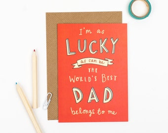 Lucky Dad card - Father's Day card - Card for Dad - Birthday card for Dad