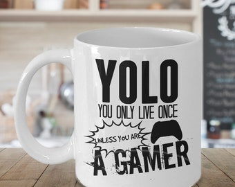 Gamer Mug, Video Game Gifts, YOLO, You Only Live Once, Gamer Gifts, Video Game Mug, Gaming mug, Mugs For Men, Gifts For Women, Nerd Mug