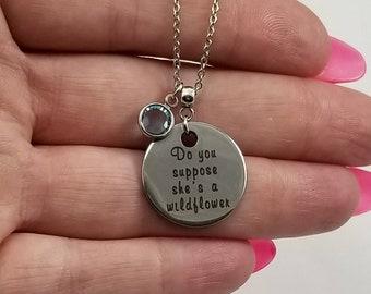 Alice in Wonderland Necklace, Do You Suppose She's A Wildflower, Alice in Wonderland Jewelry, Birthstone Jewelry