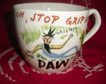 """Vintage Ceramic Coffee Mug """"Oh Stop Griping Paw!"""""""