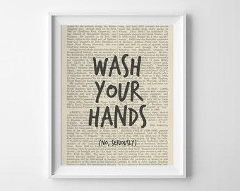 Funny Bathroom Art Print, Wash Your Hands, No Seriously, Printable Bathroom  Decor,