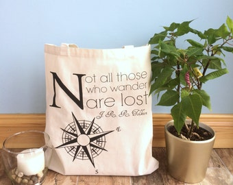 Not All Those Who Wander Are Lost Tote - Inspirational Tote Bag - Cotton Tote Bag - Literary Tote - Book Tote - Bookish Tote - Market Bag