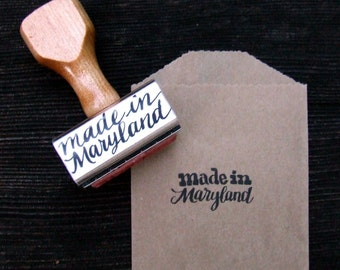 Made in Maryland Stamp, made in your STATE Stamps, Rubber Stamps