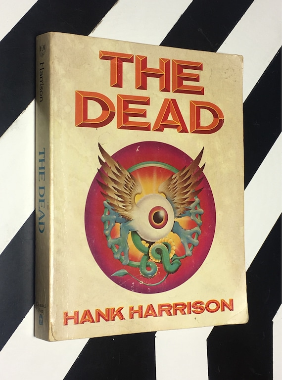 The Dead by Hank Harrison (1986) softcover book