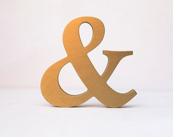 Ampersand - and sign - and symbol - free standing ampersand - wooden ampersand - ampersand decor - gold ampersand - decorative ampersand