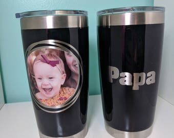 Yeti 20oz with 1 photo on the front and up to 3 words on the back...Personalized with your picture for the perfect gift