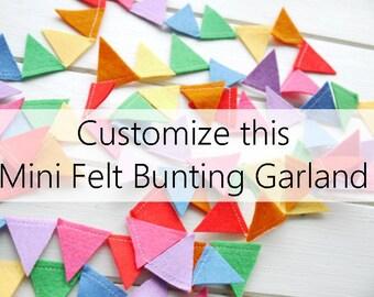 Custom Felt Garland. Choose your own mini bunting colors. Party Decor, wedding bunting. Birthday Party bunting, Baby Shower bunting. custom.