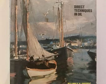 Gruppe on Painting, Direct Techniques in Oil, Vintage Art Book