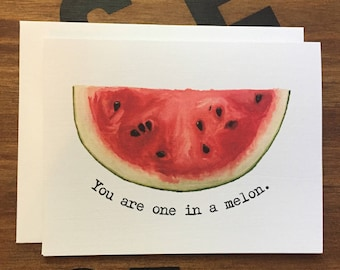 Blank Note Card, Watermelon Pun, You Are One in a Melon, Thank You Note, Loving Note