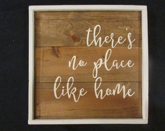Wood sign - There's no place like home