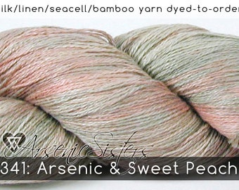 DtO 341: Arsenic & Sweet Peach (an Arsenic Sister) on Silk/Linen/Seacell/Bamboo Yarn Custom Dyed-to-Order