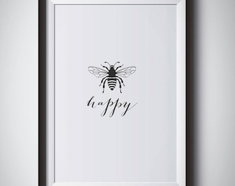 Be Happy print, Bee Happy print, Scandinavian decor, Scandinavian print,  Wall Decor Print, Black & White print, Art poster, Wall decor,