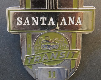 Vintage 1950s Santa Ana Transit Badge (California) ~ Manufactured by the Green Duck Co.