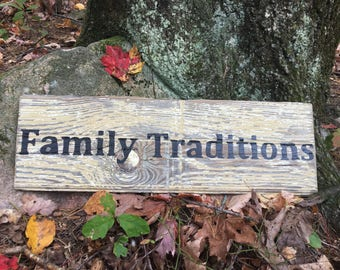 Family Traditions Reclaimed Barnwood Sign