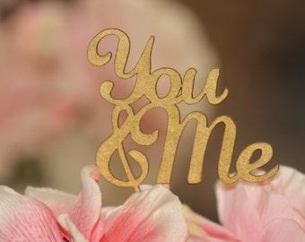 Gold You & Me Wedding Cake Topper Gold - Cupcake Topper - Personalized Wedding - Beach wedding - Bride and Groom