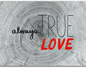 Always True Love card with envelope 12.5 cm x 17 cm