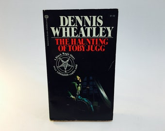 Vintage Occult Book The Haunting of Toby Jugg by Dennis Wheatley 1972 Paperback The Black Magic Series