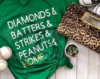 Everything you Love about Baseball/Softball Tee - Diamonds - Batters- Strikes-Peanuts - HOME - Baseball mom shirt - Gold