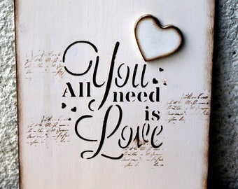 All you need is Love Wall art Wall decor Painting Sign Home decor Home and living Housewarming Make believer  Engagement wedding gift White