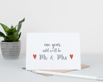 One Year Until Wedding Card - Wedding Countdown Card - One Year To Go - One Year Until We'll Be Mr & Mrs - One Year Until I'm Your Wife