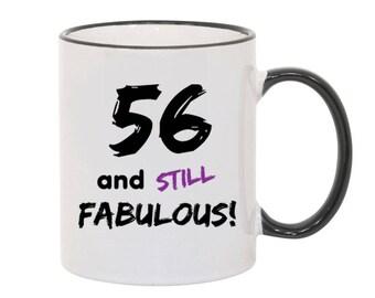 56 and Fabulous Birthday Mug Birthday Age Coffee Mug Funny Mug Happy Birthday Gift Mug Gift Born in 1961